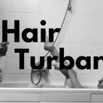 お風呂上りを可愛く!!お風呂上りにつけたい可愛いヘアーターバンBEST3!!