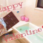 ♡♡♡ハッピーバレンタイン♡♡♡~お風呂でチョコ祭り!!!~